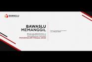 BAWASLU Memanggil - Rekrutmen PANWASCAM Pilkada 2020